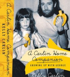 Exclusive Interview with George Carlin's Daughter Kelly Carlin